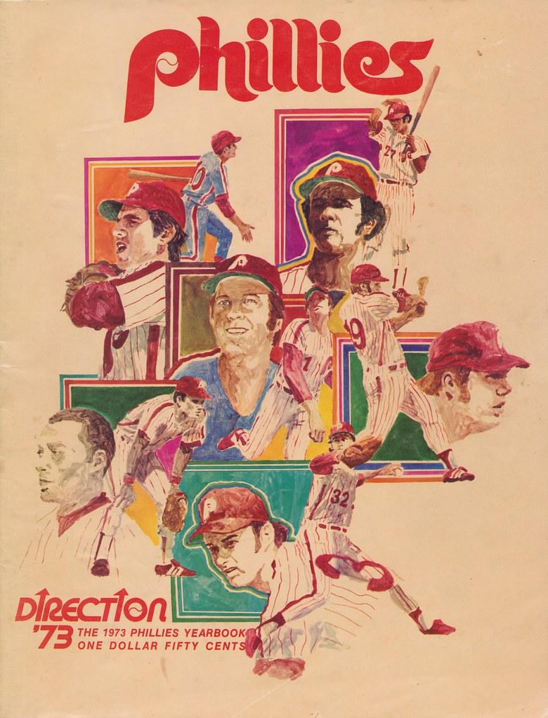 direction 73 the 1973 philadelphia phillies yearbook flickr