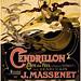 Cendrillon, conte de fées, opera poster, 1899