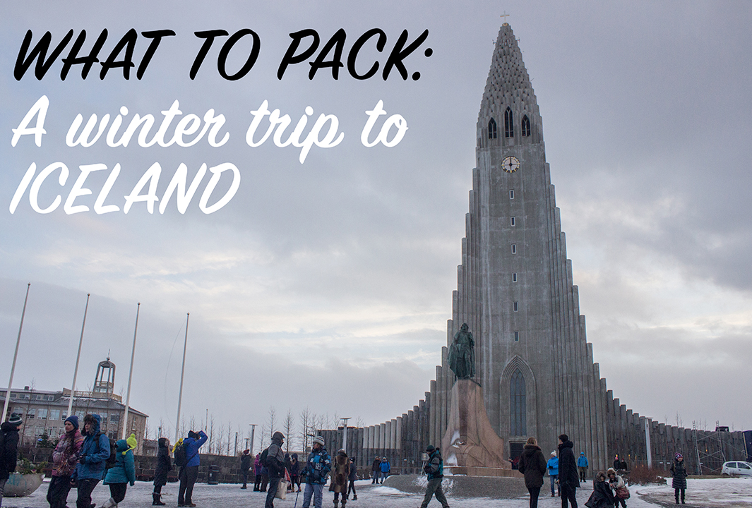 What to take on a winter trip to Iceland