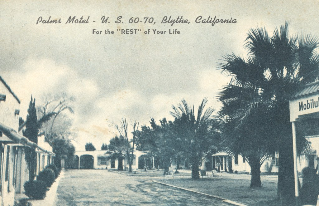 Palms Motel - Blythe, California