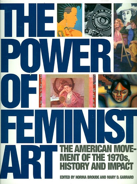 the power of feminist art   the american movement of the 1