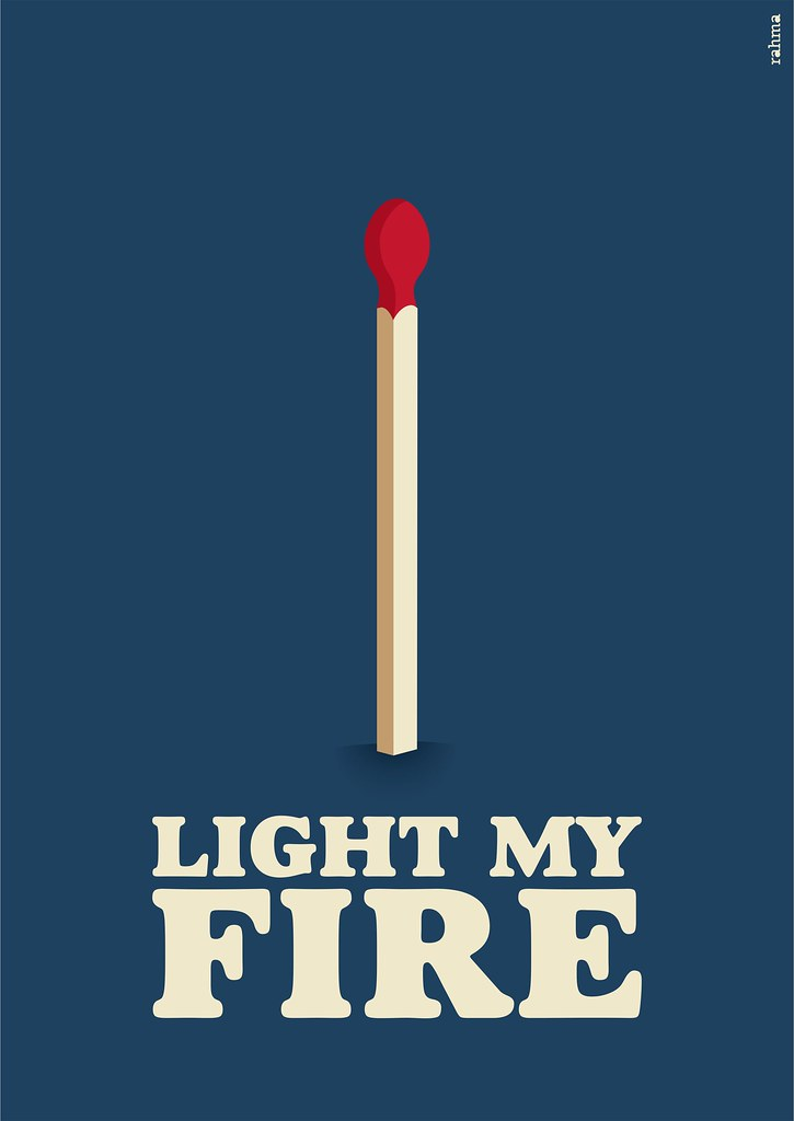 light my fire illustration for the song light my fire by flickr