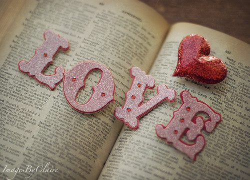 Love is the greatest word... | by ImagesByClaire