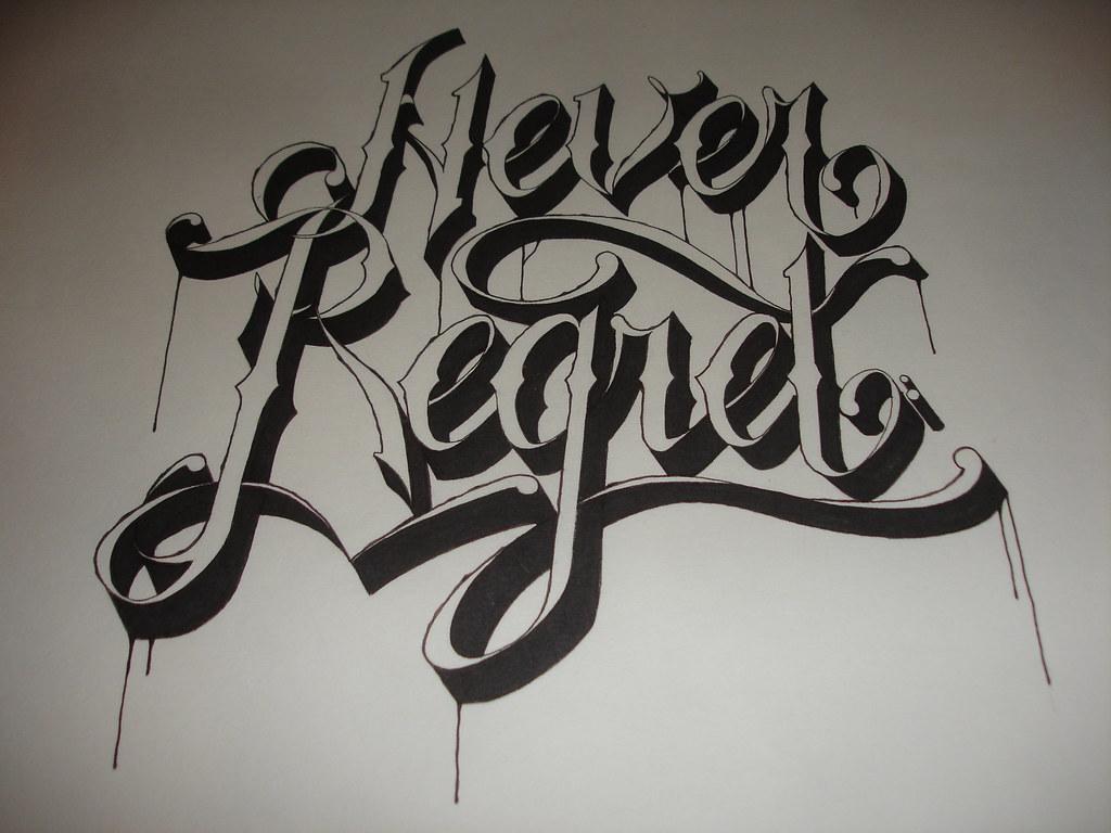 tattoo script design 39 never regret 39 flickr. Black Bedroom Furniture Sets. Home Design Ideas
