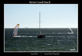 Never Look Back | by Craig Wilson Photography