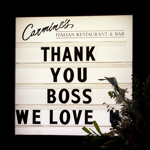 thank you boss we love you carmine 39 s italian restaurant w flickr. Black Bedroom Furniture Sets. Home Design Ideas