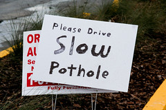 Please Drive Slow Pothole Sign 1-25-10 January 25, 20106 | by stevendepolo