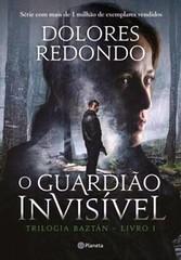 4-O Guardião Invisível - Trilogia Baztán #1 - Dolores Redondo