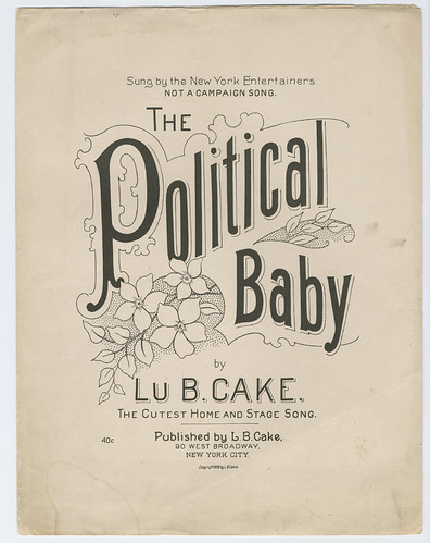 The Political Baby | by Cornell University Library