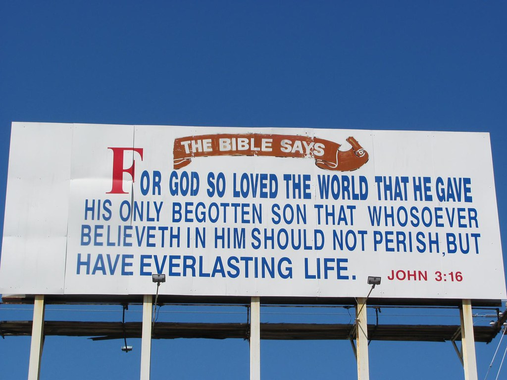 Yes That S A Billboard With John 3 16 No Sign Of Tim