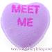 Necco Sweethearts - Meet Me