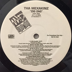 THA MEXAKINZ:ZIG ZAG(LABEL SIDE-A)