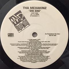 THA MEXAKINZ:ZIG ZAG(LABEL SIDE-A)