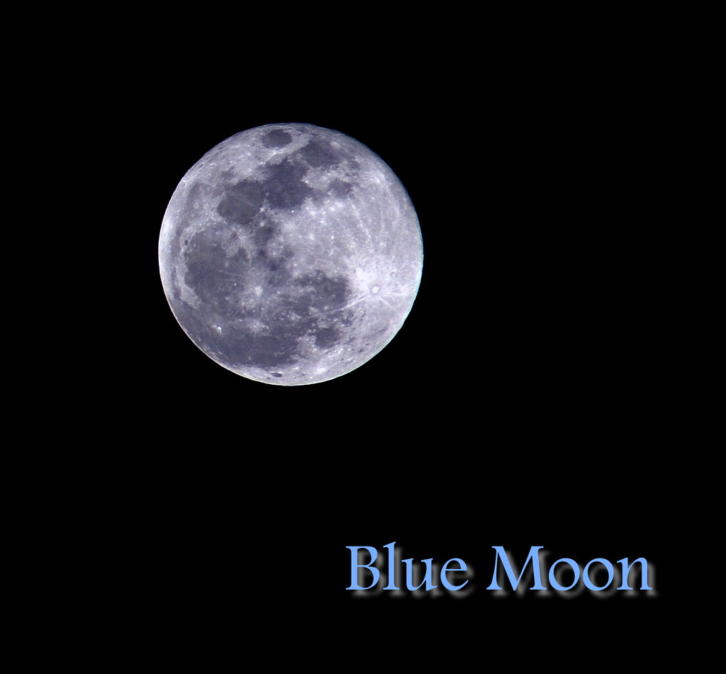 Blue Moon | 2009, New Years Eve's Blue moon. My last shot ...  Blue Moon | 200...