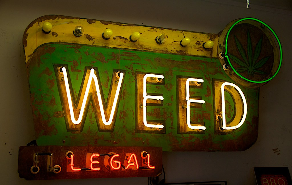Weed Legal Sign Created By Todd Sanders Of Roadhouse