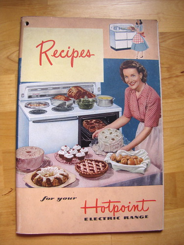 Recipes for your Hotpoint Electric Range, 1949 | by litlnemo
