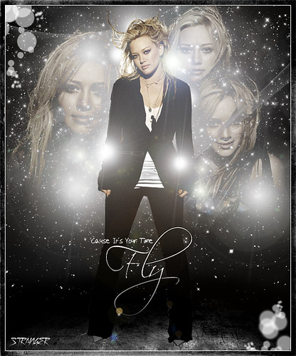 Hilary Duff: Fly ['Cause It's Your Time] | by ~Stranger