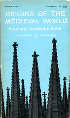 "Bark, William Carroll ""Origins of the Medieval World"""