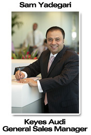 Keyes Audi General Sales Manager Sam Yadegari Keyes Audi