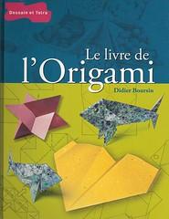 Didier Boursin Le Livre De L Origami Didier Boursin Flickr