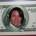 I'm on a 100 dollar bill now!