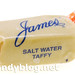 James Salt Water Taffy