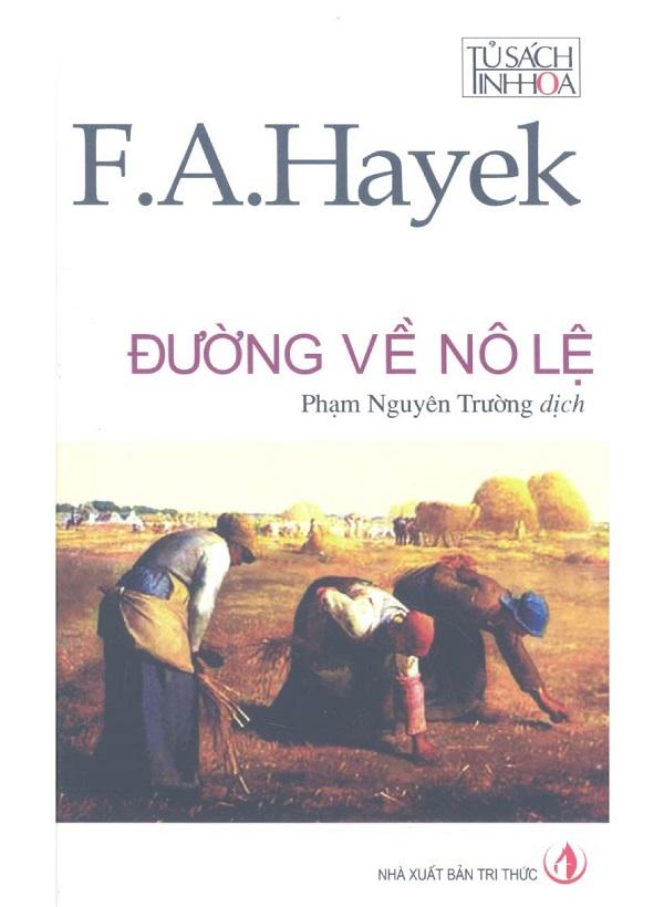 Đường Về Nô Lệ - Friedrich Hayek