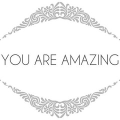 you are amazing | by AphroChic