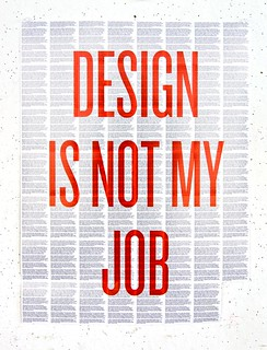 Design is Not My Job 2 | by andymangold