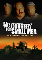 NO COUNTRY FOR SMALL MEN