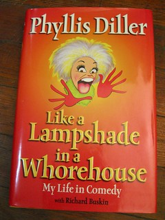 Phyllis Diller's LIKE A LAMPSHADE IN A WHOREHOUSE is surprisingly classy underneath it all | by firstsecondbooks