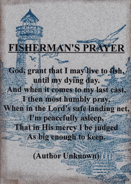 Fisherman 39 s prayer several available i found this prayer for Gone fishing poem