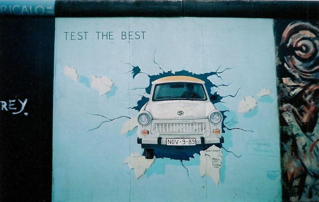 Quot Test The Best Quot By Birgit Kinder Berlin Wall Berlin Flickr