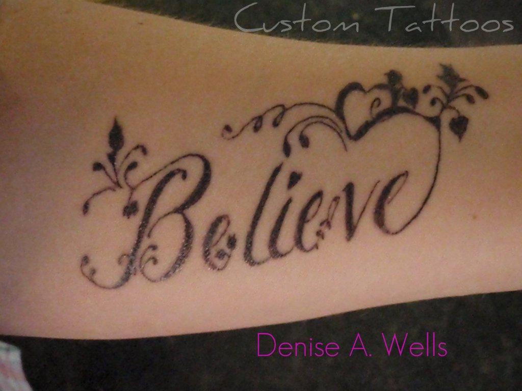 believe tattoo design by denise a wells believe tattoo de flickr. Black Bedroom Furniture Sets. Home Design Ideas