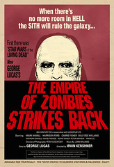 """The Empire of Zombies Strikes Back"""