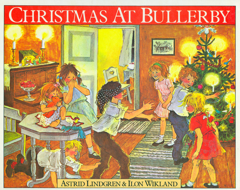 "Image result for ""Christmas at Bullerby"" - Astrid Lindgren and Ilon Wikland"