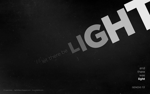 #001 let there be light | by { :: love ardently :: }