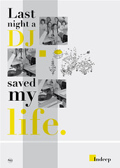 Last night a DJ saved my life / Indeep quote | by Rétrofuturs (Hulk4598) / Stéphane Massa-Bidal