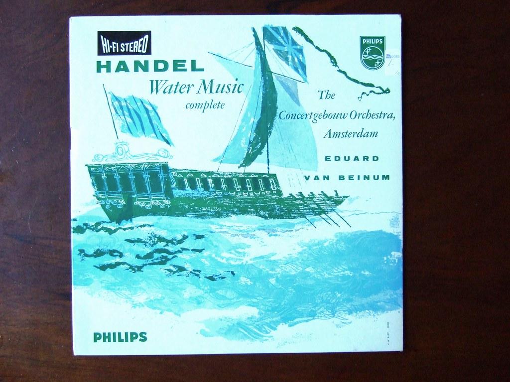 Handel - Water Music, complete - Conc.Geb.Orch., van Beinu…   Flickr