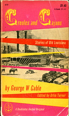 """Cable, George W. Cable """"Creoles and Cajuns Stories of Old Louisiana"""""""
