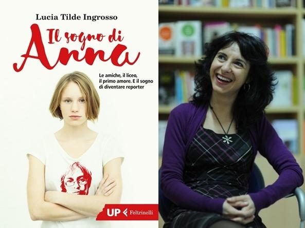 il-sogno-di-anna-Lucia-Tilde-Ingrosso-Feltrinelli-recensione