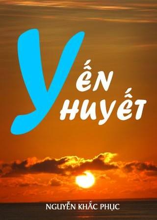 Yến Huyết - Nguyễn Khắc Phục