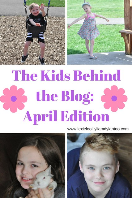 The Kids Behind The Blog April Edition
