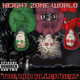 Height Zone World Episode 102 | by Mike Riley