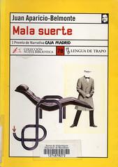 Juan Aparicio-Belmonte, Mala suerte