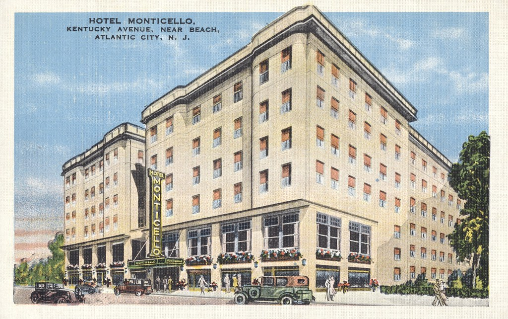 Hotel Monticello - Atlantic City, New Jersey