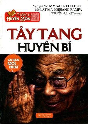 Tây Tạng Huyền Bí - Dr. T. Lobsang Rampa