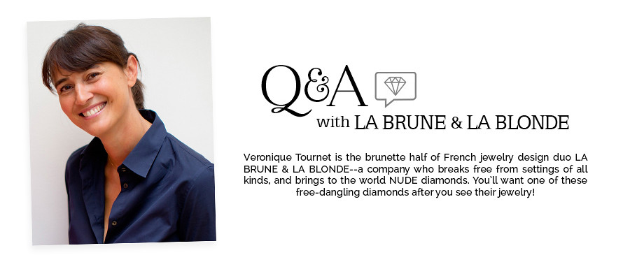 Q&A LA BRUNE & LA BLONDE