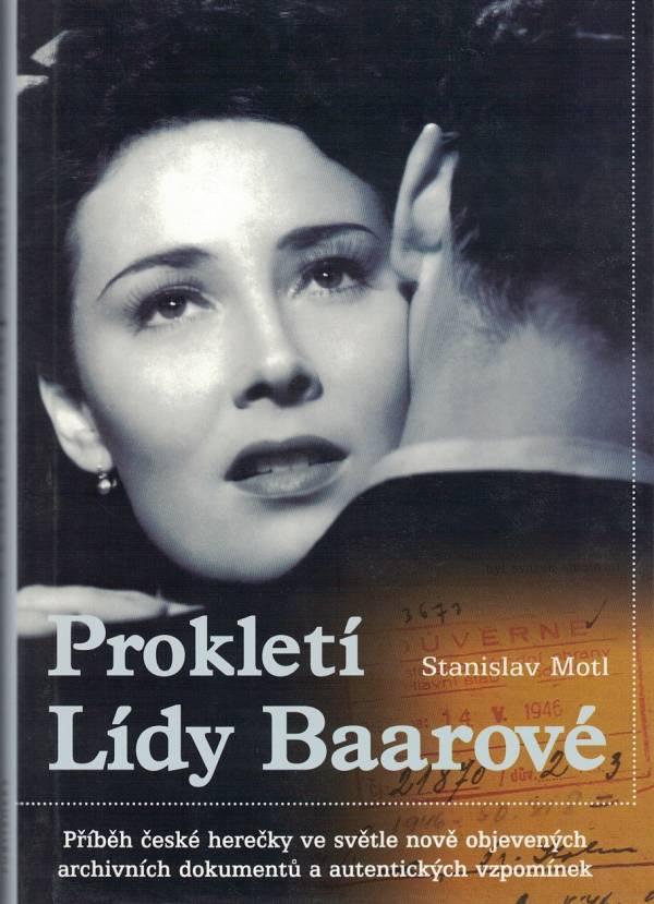 Prokletí Lídy Baarové, Stanislav Motl