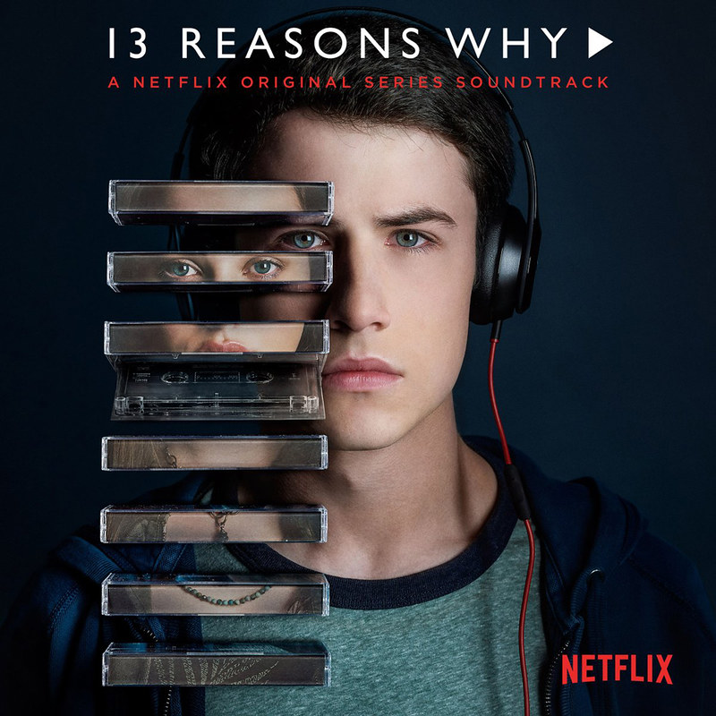 netflix 13 reasons why soundtracks